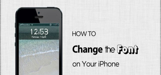 change the font size on an iPhone
